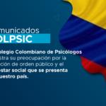 COMUNICADO A LA OPINIÓN PÚBLICA COLEGIO COLOMBIANO DE PSICOLOGOS – COLPSIC